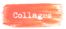 Collages
